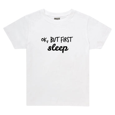 Ok, but first - Kids T-shirt (White) - ChillTee