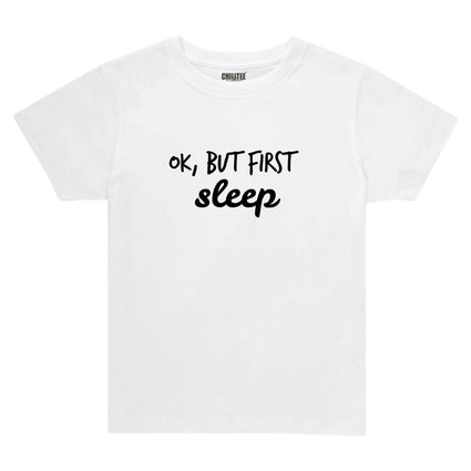 Ok, but first - Adult & Kids T-shirt (White) - ChillTee