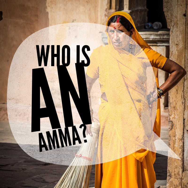 Who is an Amma?