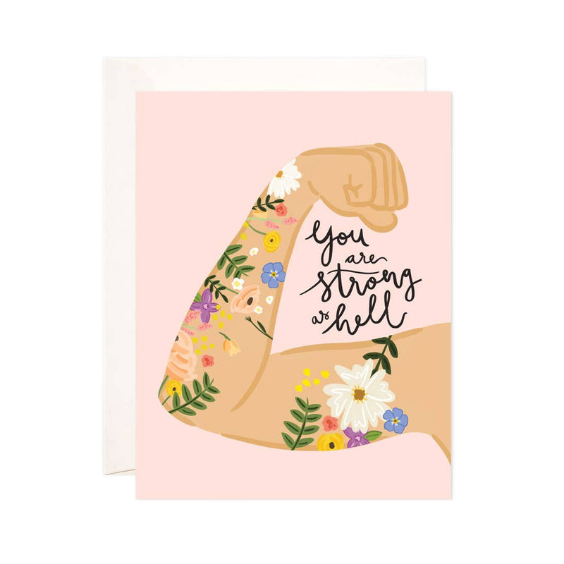 Strong As Hell Greeting Card