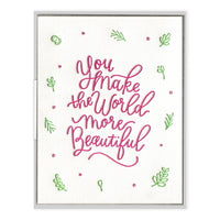 You Make the World Beautiful Card