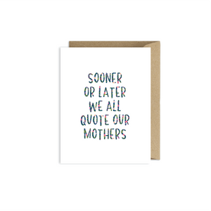 Quote Your Mother Card