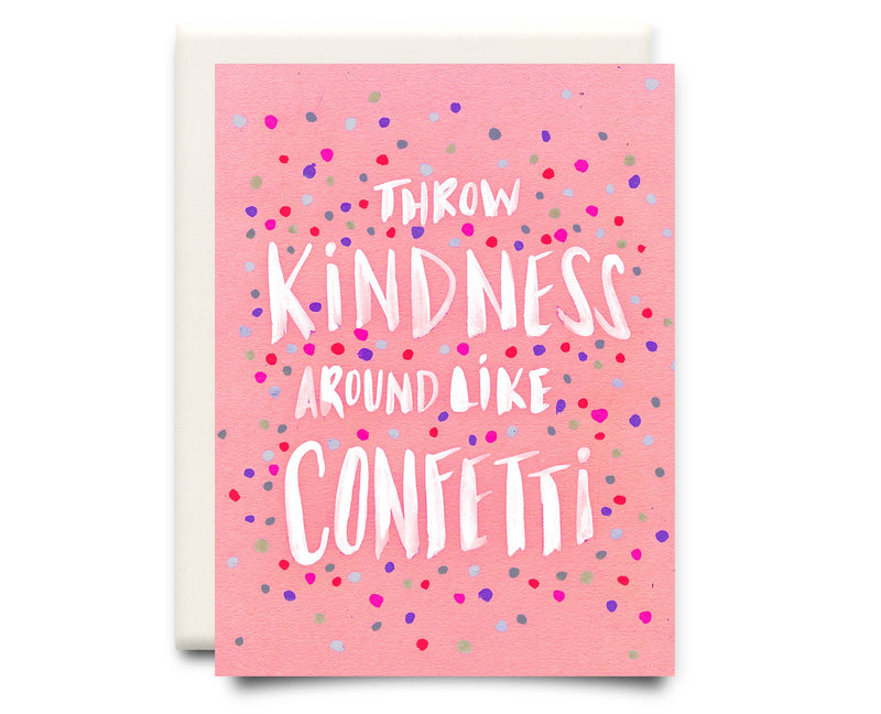 Kindness Confetti | Encouragement Greeting Card