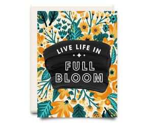 Full Bloom | Encouragement Greeting Card