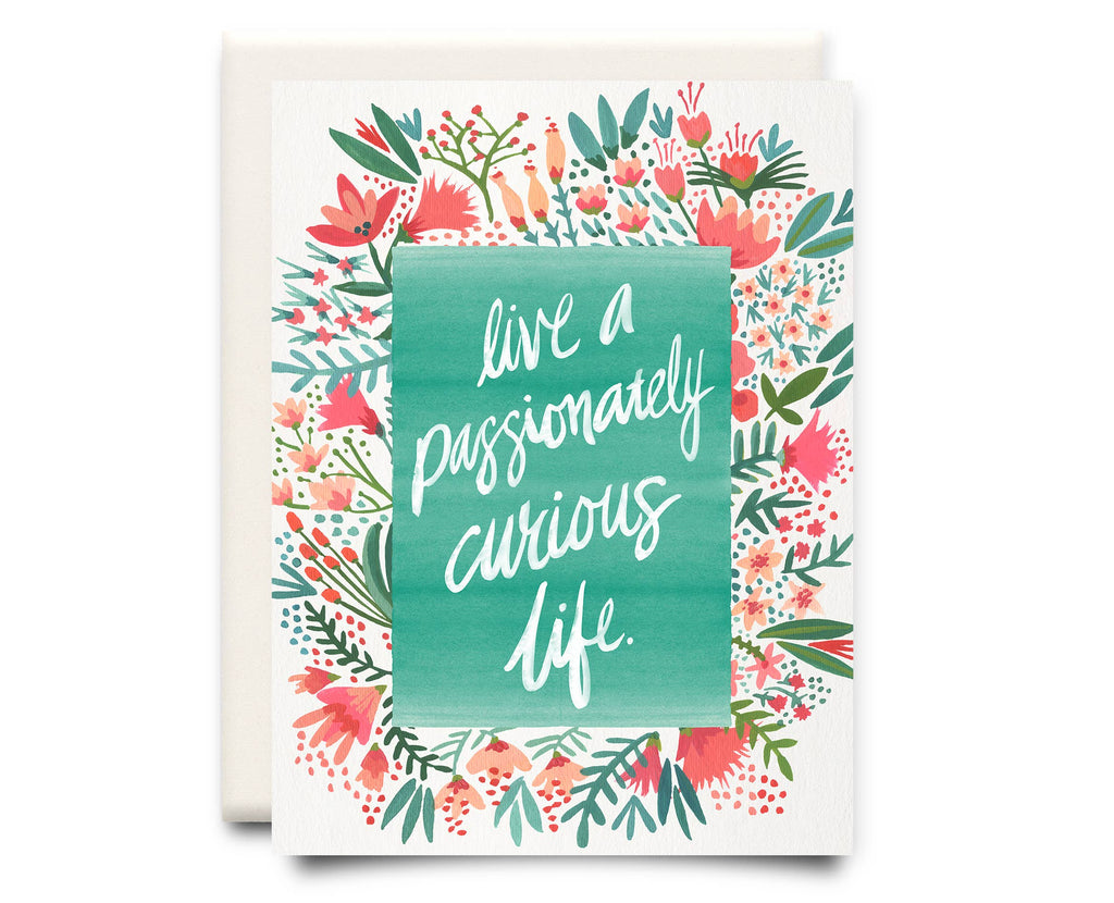 Curious Life | Encouragement Greeting Card