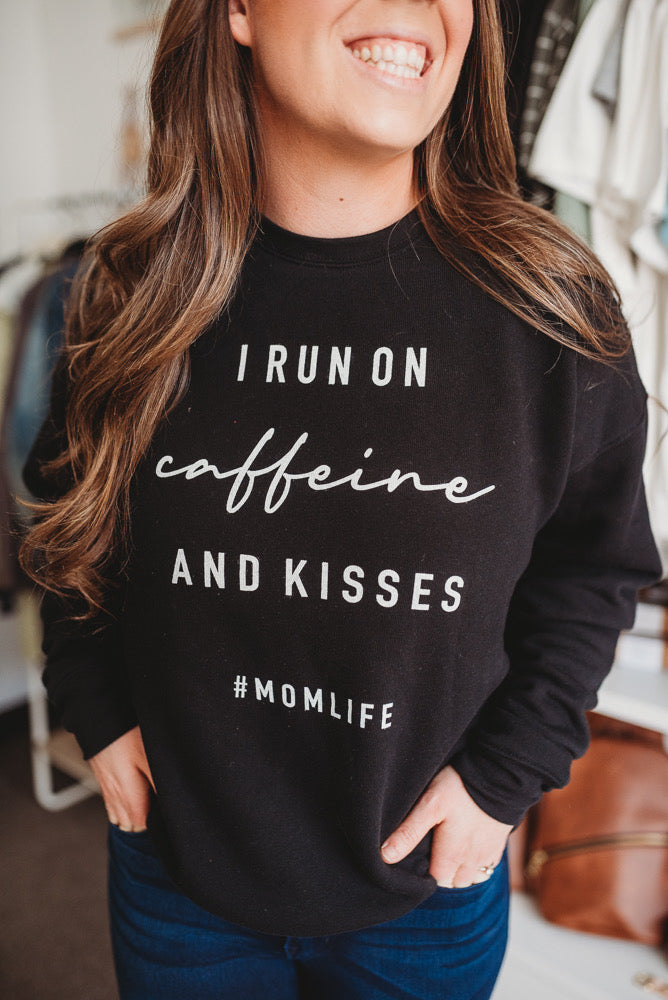 #Mom Life Kisses + Caffeine Sweater