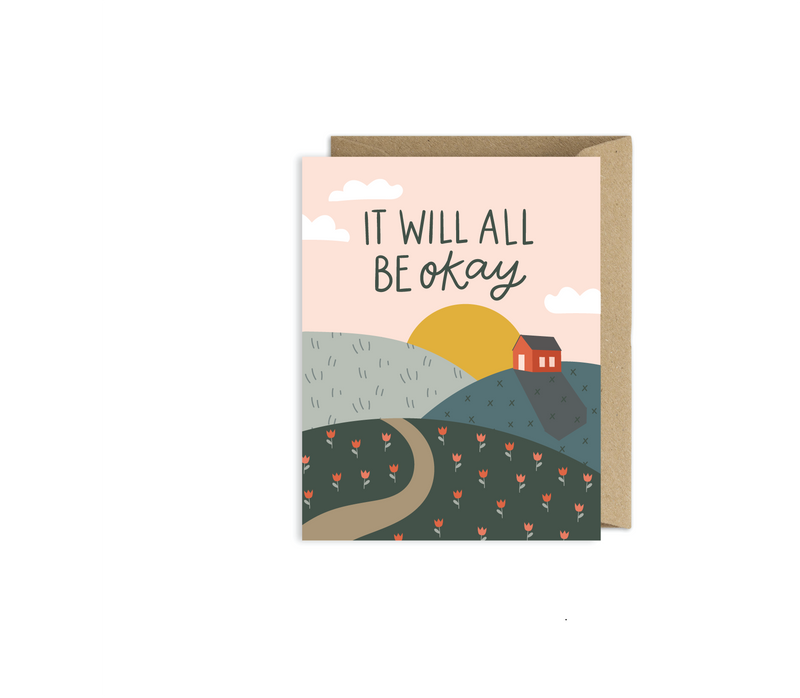 It Will All Be Okay Sympathy Encouragement Card