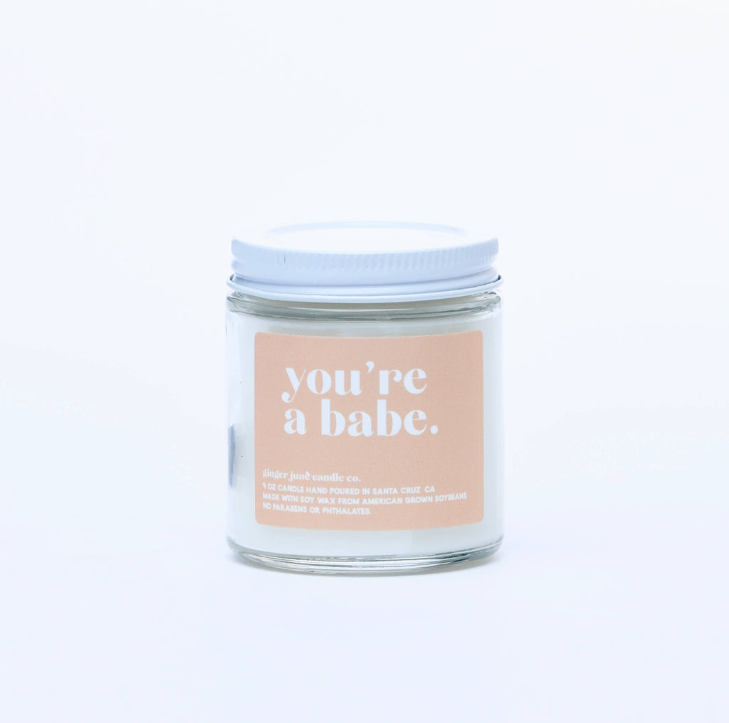 You're A Babe Candle