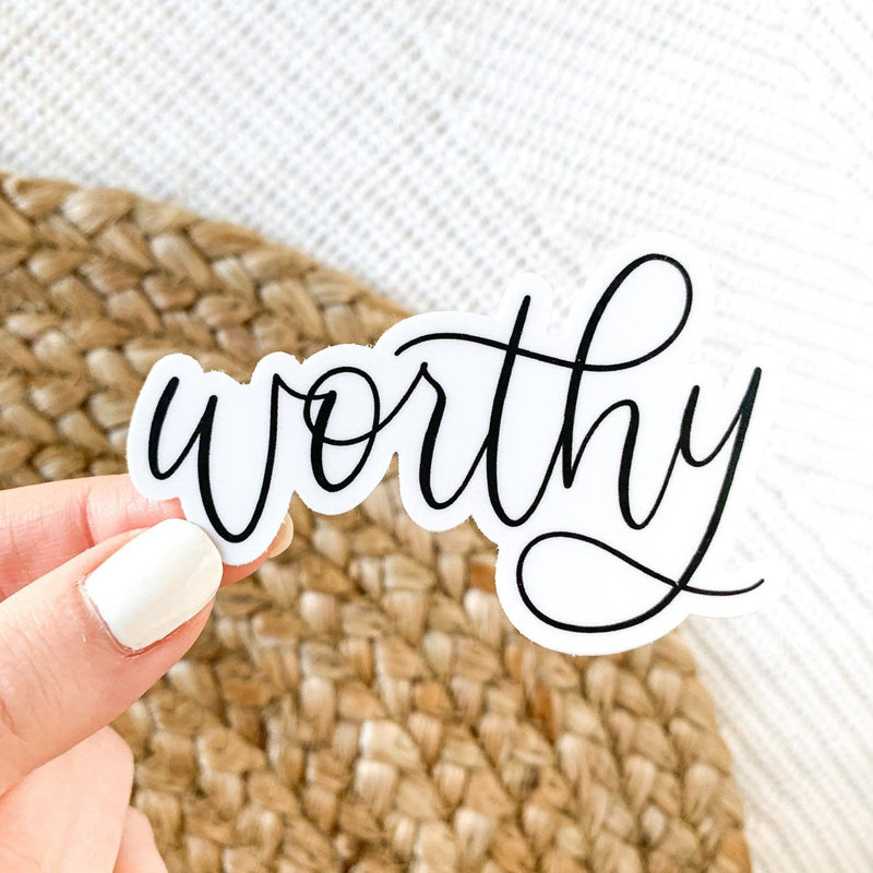 Worthy Quote Sticker 3x2in. Black and White Calligraphy