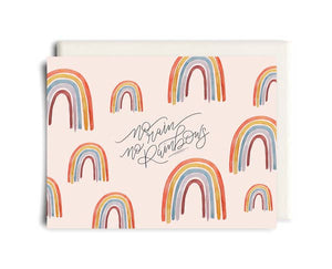 No Rain, No Rainbows Encouragement Card