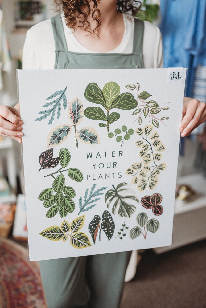 Water Your Plants + Stop Watering Your Plants Art Print