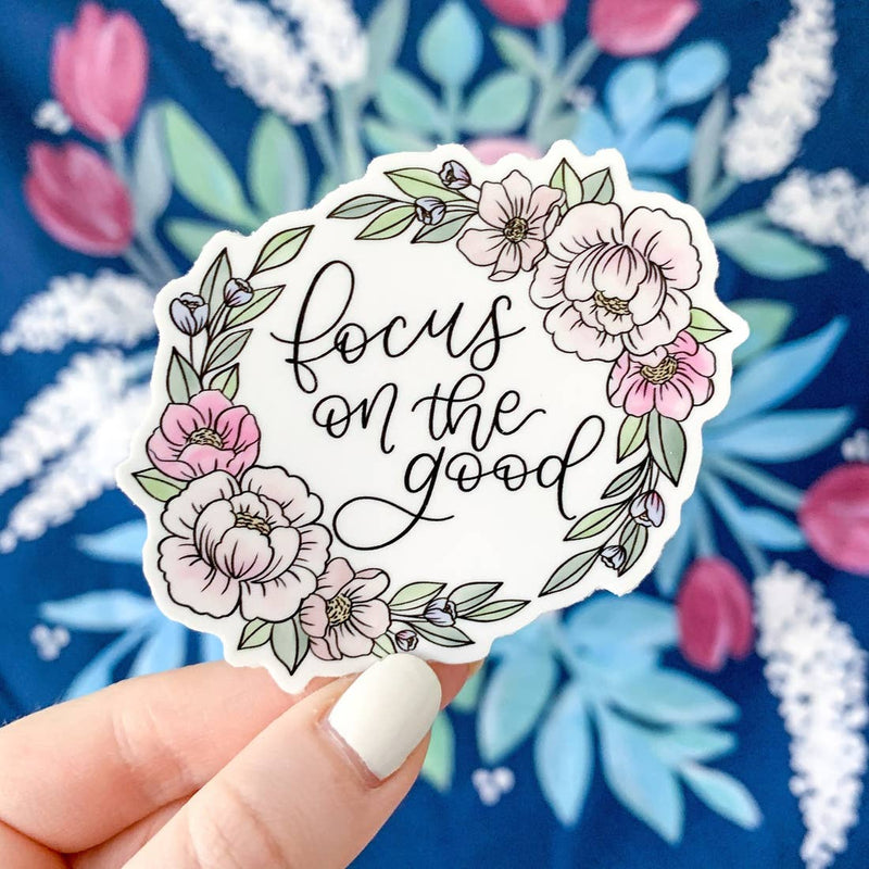 Focus on the Good Floral Sticker