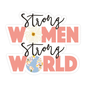 Strong Women, Strong World Sticker