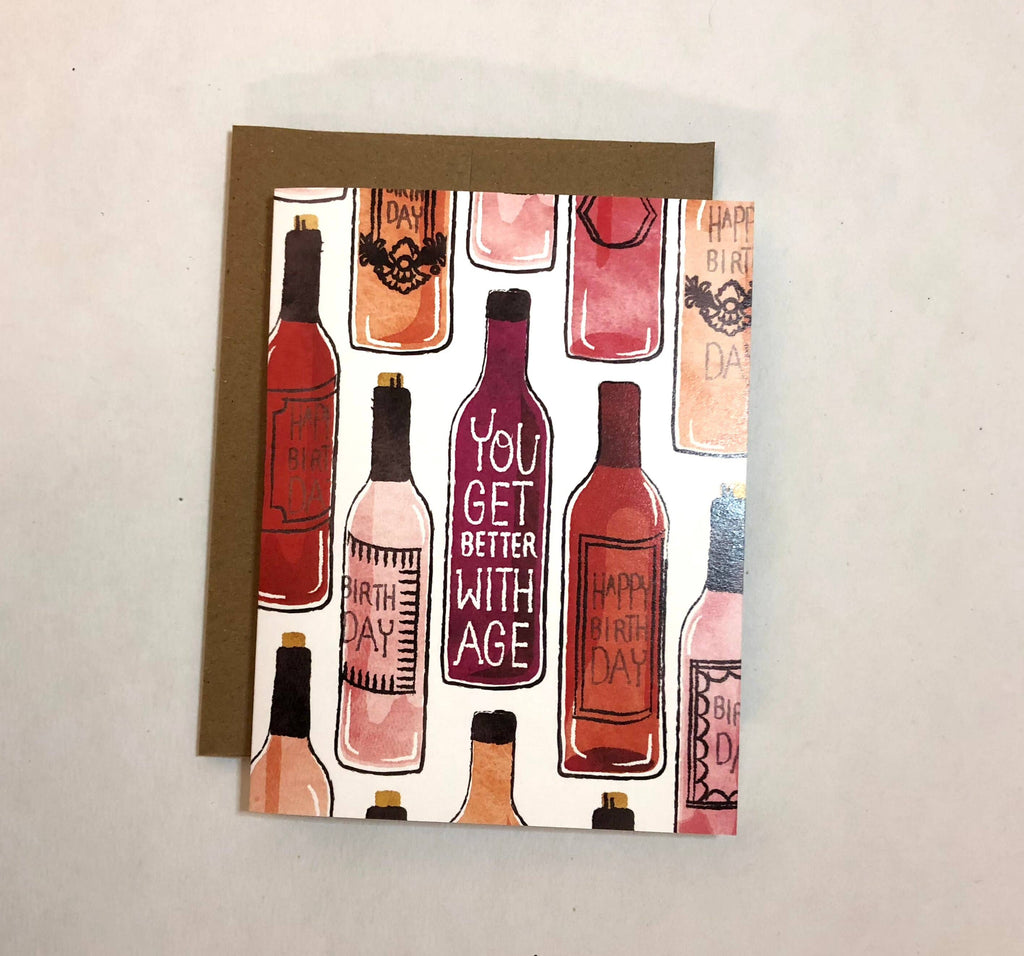 You Get Better With Age Wine Birthday Card