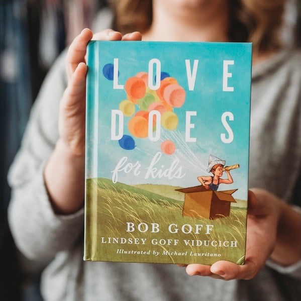 Love Does for Kids - Hardback Book