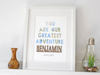 you are our greatest adventure custom sign