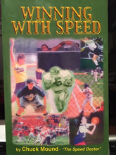 "Winning with Speed Book by Chuck Mound - Paperback 111 Pages ""The Speed Doctor"""