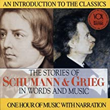 The Stories of Schuman & Grieg in Words and Music CD