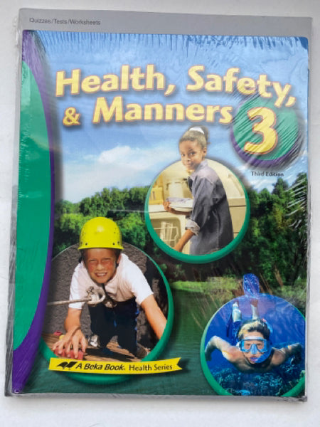 Health, Safety, & Manners 3 Set 3rd Edition