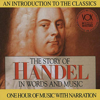 The Story of Handel in Words and Music CD