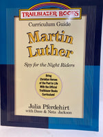 Curriculum Guides: Martin Luther, Spy for the Night Riders