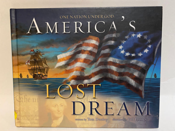 One Nation Under God: America's Lost Dream