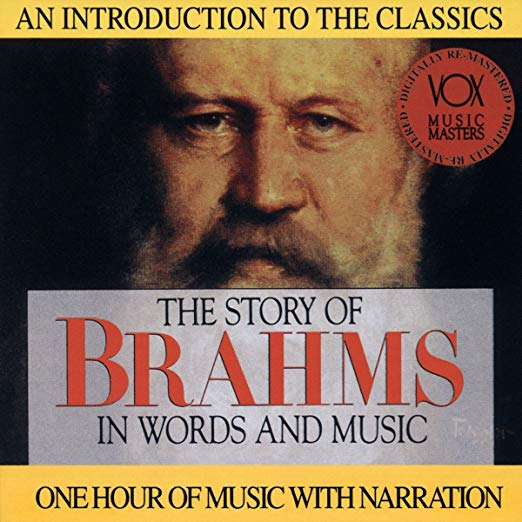 The Story of Brahms in Words and Music CD
