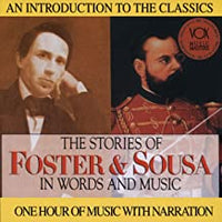 The Stories of Foster & Sousa in Words and Music CD
