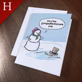 "Greeting Card (Holidays) - ""Embarrassing Me"""