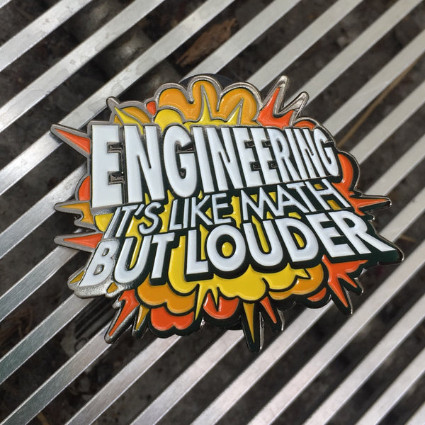 Enamel Pin - Engineering: Like Math But Louder
