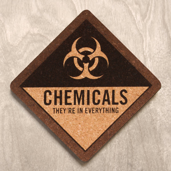 Chemicals in Everything - Drink Coaster