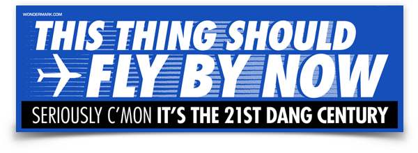 "This Should Fly By Now Bumper Sticker (8.5"" x 2.75"")"