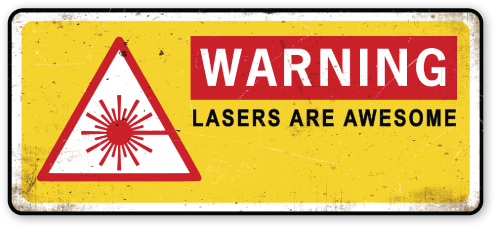 "Warning: Lasers Are Awesome sticker (5"" x 2.3"")"