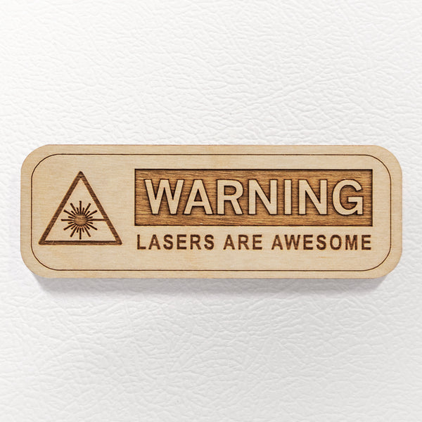 Lasers Are Awesome - Wooden Magnet
