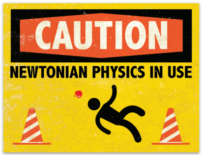 "Newtonian Physics In Use sticker (4.2"" x 3.2"")"