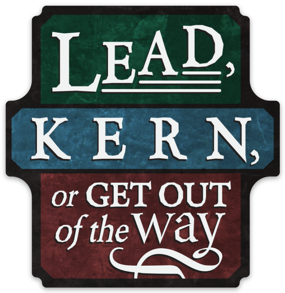 "Lead, Kern, or Get Out of the Way sticker (3.4"" x 3.5"")"