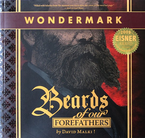 Beards of our Forefathers (Wondermark Vol. 1)