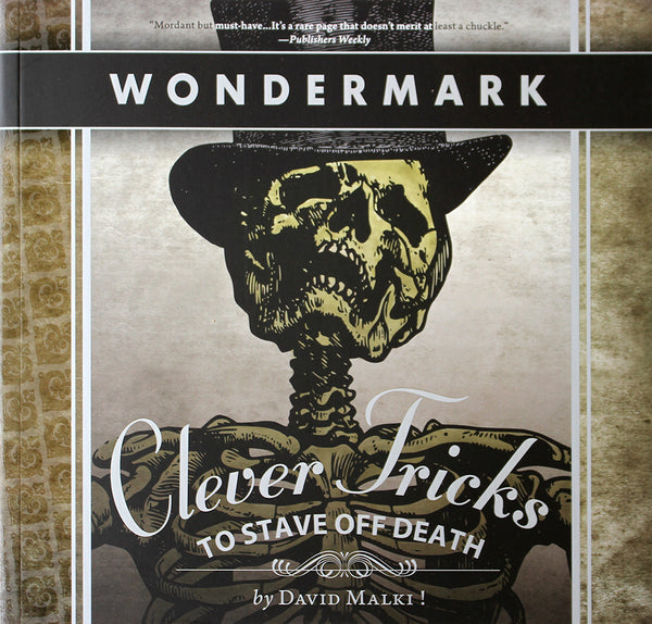 Clever Tricks to Stave Off Death (Wondermark Vol. 2)