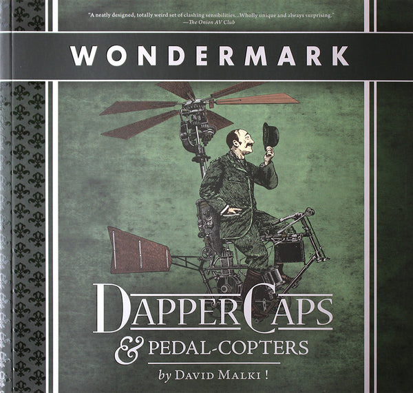 Dapper Caps & Pedal-Copters (Wondermark Vol. 3)