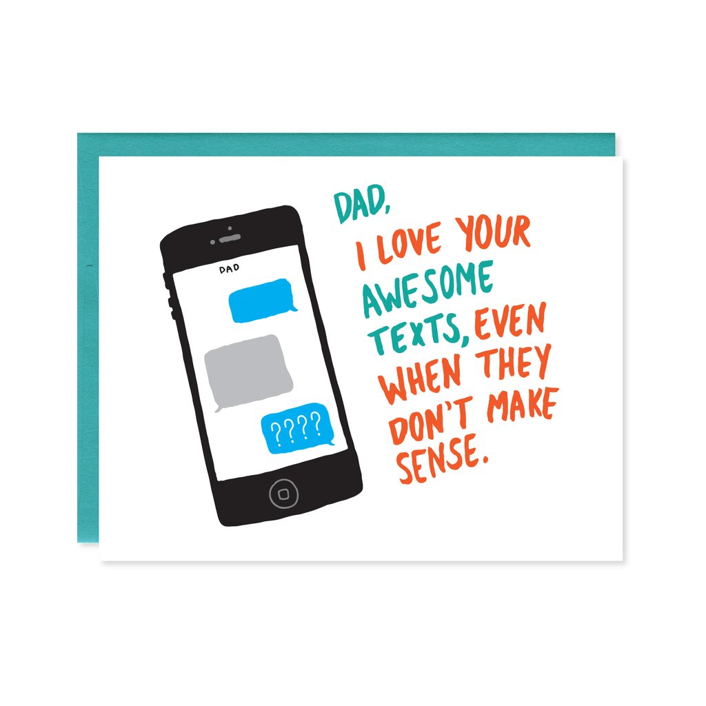 Dad Texts Card