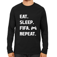 Eat Sleep Fifa Repeat -Full Sleeve