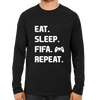 Image of Eat Sleep Fifa Repeat -Full Sleeve