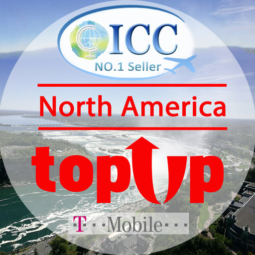 ICC-Top Up-T-Mobile【North America 5- 30 Days】 Unlimited 4G data + Local Call + International Call
