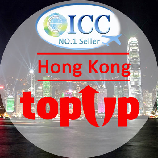 ICC-Top Up【HongKong 1- 30 Days】 Unlimited data