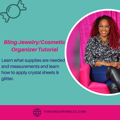 Bling Jewelry/Cosmetic Organizer Tutorial - KandiSparklez