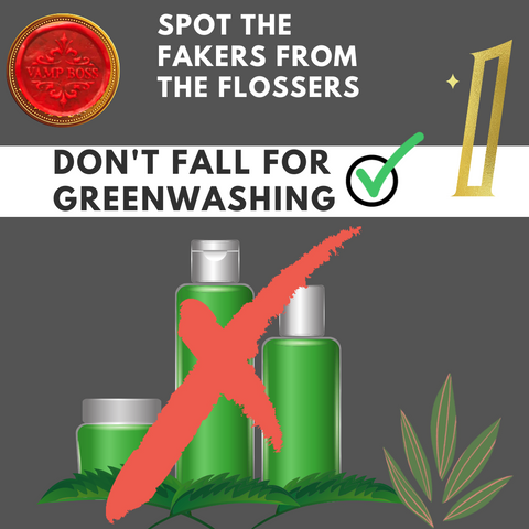 The next slide titled: Spot the Fakers from the flossers. Tip 1: Dont Fall for Greenwashing. A red X crosses out a collection of green colored beauty bottles.