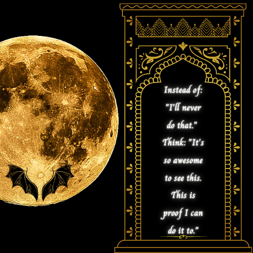 Full Moon with a shadow of dragon wings in the moon. a night sky with a golden ornate frame. within are glowing scripted words of a positive thought.