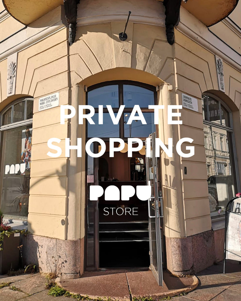 Private Shopping at Papu Store!