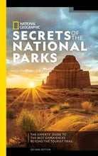 Load image into Gallery viewer, National Geographic Secrets of the National Parks 2nd Edition
