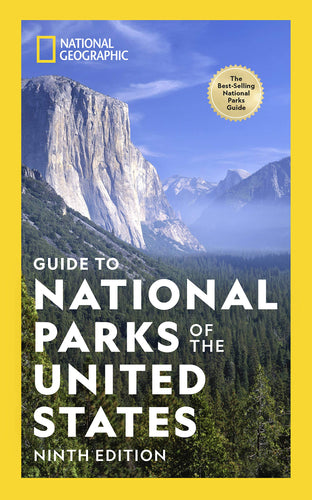 National Geographic: Guide To National Parks Of The United States, 9th Edition